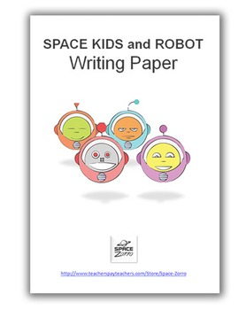 SPACE KIDS and ROBOT Writing Paper