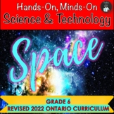 ONTARIO SCIENCE: GRADE 6 SPACE SCIENCE AND TECHNOLOGY CENTRES