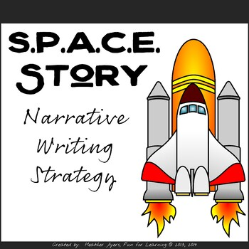 S.P.A.C.E. Narrative Writing