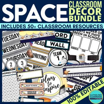SPACE THEME Classroom Decor - EDITABLE Clutter-Free Classr