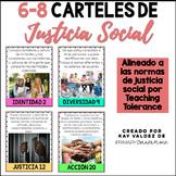 SPANISH 6-8 Carteles de Justicia Social-Social Justice Pos