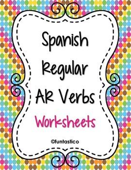 SPANISH AR VERBS WORKSHEETS