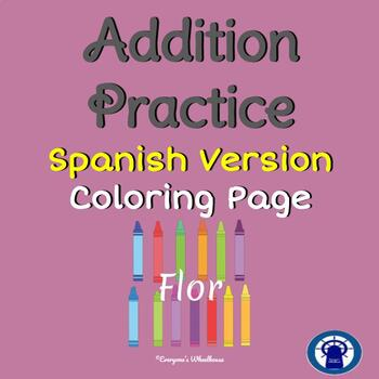 SPANISH Addition Color by Number Practice (Flower)