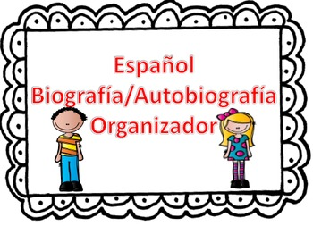 SPANISH Autobiography & Biography Organizers