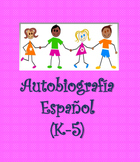 SPANISH-Autobiography & Writing paper (K-5)