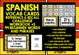SPANISH VOCABULARY CARDS WITH REFERENCE & RECALL WORKBOOK #2