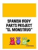 "SPANISH BODY PARTS PROJECT ""EL MONSTRUO"""