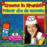 SPANISH - Back to School Spanish Activities: Crowns - First Day of School Craft