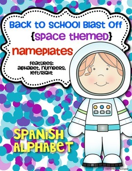**SPANISH** Back to School Blast Off {Desk Nameplates} Space Theme Classroom