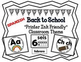 SPANISH Back to School Black and White Classroom Theme