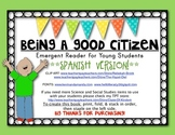 **SPANISH** {Being a Good Citizen} EMERGENT READER for Social Studies