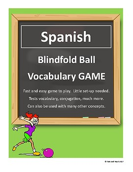 SPANISH Blindfold Ball Game Vocabulary, Conjugations, Test Review, Bilingual