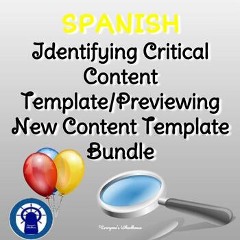 SPANISH Bundle: Previewing New Content/Identifying Critical Content Templates