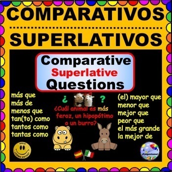 SPANISH COMPARISONS -Comparativo y Superlativo Questions