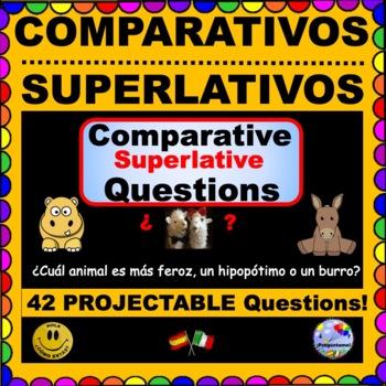 SPANISH COMPARISONS -El Comparativo y EL Superlativo Questions