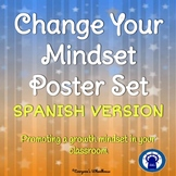SPANISH Change Your Mindset Poster Set