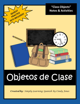 "SPANISH ""Class Objects"" UNIT"