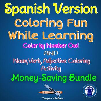 SPANISH Coloring Fun While Learning Bundle: Color by Number and Parts of Speech
