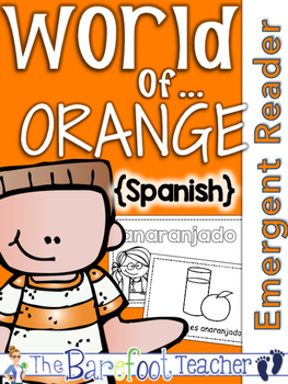 SPANISH Colors {ANARANJADO} Emergent Reader & Class Poster