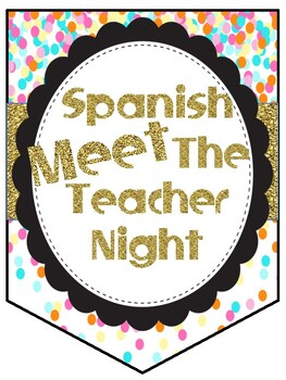 SPANISH Confetti/Gold Meet The Teacher - Noche de conocer a tú maestro (a)