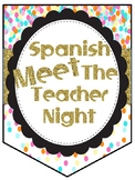 SPANISH Confetti/Gold Meet The Teacher - Noche de conocer a tu maestro (a)
