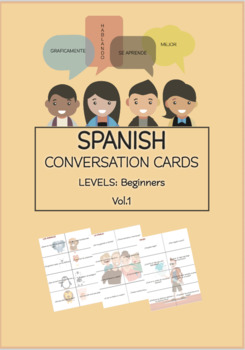 SPANISH Conversation Cards LEVEL: Beginners VOL.1