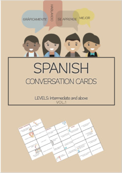 SPANISH Conversation Cards LEVEL: Intermediate VOL.1