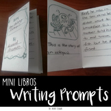 SPANISH Mini libros de escritura creativa Creative writing prompts Minibooks