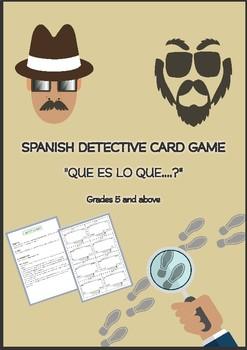 "SPANISH DETECTIVE CARD GAME ""QUE ES LO QUE....?"" Grades 5 and above"