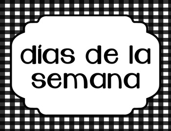 SPANISH Days of the Week, Months of the Year, Posters, Word Wall, Anchor Chart