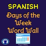 SPANISH Days of the Week Word Wall