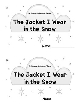 SPANISH & ENGLISH Emergent Reader: The Jacket I Wear in the Snow