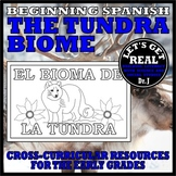 SPANISH: El Bioma de la Tundra (The Tundra Biome)