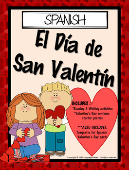 SPANISH - El Día de San Valentín / Valentine's Day