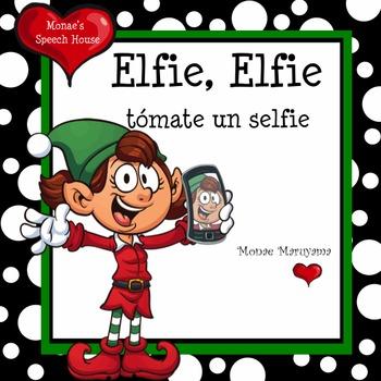 SPANISH Elfie Elfie Take a Selfie