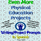 SPANISH Even More P.E. Projects with Learning Scale/Rubric Distance Learning