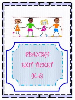 SPANISH-Exit Ticket (K-5)