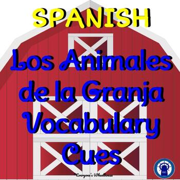 SPANISH Farm Animals Vocabulary Cues