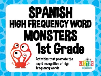 SPANISH 1st GRADE HIGH FREQUENCY WORD MONSTERS Workstation