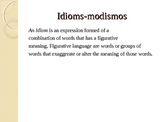 SPANISH IDIOMS-MODISMOS