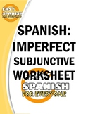SPANISH: IMPERFECT SUBJUNCTIVE