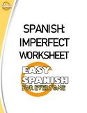 SPANISH: IMPERFECT WORKSHEET