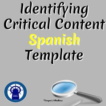 SPANISH Identifying Critical Content Template for All Lessons
