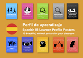SPANISH International Baccalaureate (IB) Learner Profile Posters PYP MYP DP