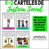 SPANISH K-2 Carteles de Justicia Social-Social Justice Pos