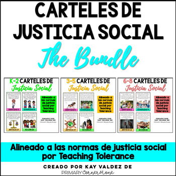 SPANISH K-8 Carteles de Justicia Social-Social Justice Posters-THE BUNDLE