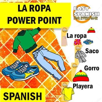 SPANISH: LA ROPA (Power Point)