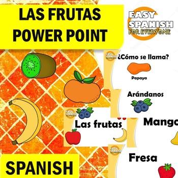 SPANISH: LAS FRUTAS (POWER POINT)