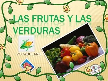 SPANISH: Las frutas y las verduras