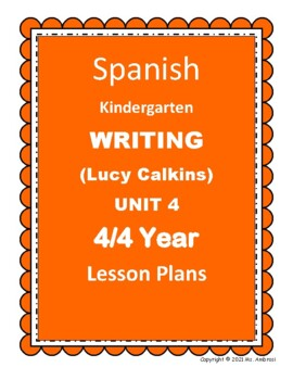SPANISH Lucy Calkins Writing Kindergarten Lesson Plans 4/4
